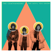 The Coathangers: The Devil You Know