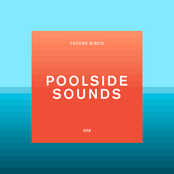 Future Disco: Poolside Sounds (DJ Mix)