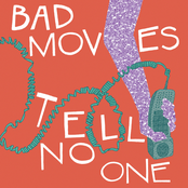 Bad Moves: Tell No One
