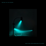 Being As An Ocean: Waiting for Morning to Come (Deluxe)