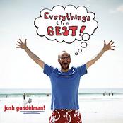 Josh Gondelman: Everything's The Best!