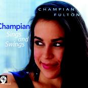 Champian Fulton: Champian Sings and Swings
