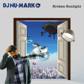DJ Nu-Mark: Broken Sunlight