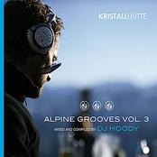 Alpine Grooves, Vol. 3 (Kristallhütte)