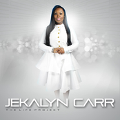 Jekalyn Carr: The Life Project