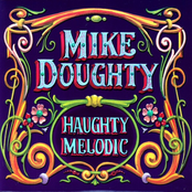 Mike Doughty: Haughty Melodic