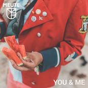 Meute: You & Me