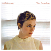 Kat Edmonson: Way Down Low