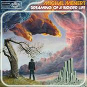 Michal Menert: Dreaming Of A Bigger Life