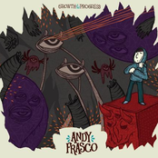 Andy Frasco: Growth & Progress