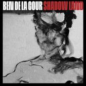 Ben De La Cour: Shadow Land