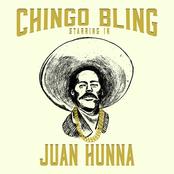 Chingo Bling: Juan Hunna