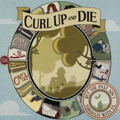 Curl Up and Die: But The Past Ain't Through With Us