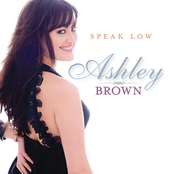 Ashley Brown: Speak Low