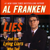 Al Franken: Lies and the Lying Liars Who Tell Them - A Fair and Balanced Look at the Right