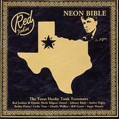 Neon Bible - The Texas Honky Tonk Testament