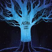 Aloha: Light Works