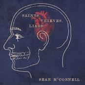 Sean McConnell: Saints, Thieves, & Liars