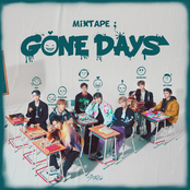 Mixtape : Gone Days - Single