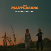The Mastersons: Transient Lullaby