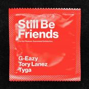 Still Be Friends (feat. Tory Lanez & Tyga)