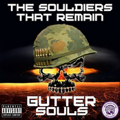 Gutter Souls: The Souldiers That Remain