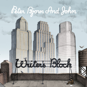 Peter Bjorn And John: Writer's Block