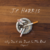 JP Harris: Why Don't We Duet in the Road (Again)