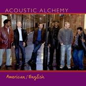 Acoustic Alchemy: American/English