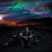 Jason Michael Carroll: What Color Is Your Sky