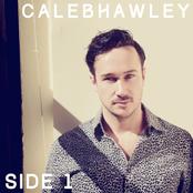 Caleb Hawley: Side 1