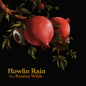 Howlin Rain: The Russian Wilds