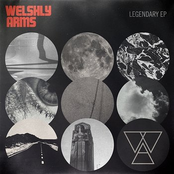 Welshly Arms: Legendary - EP