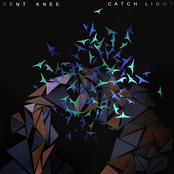 Bent Knee: Catch Light