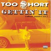 Too Short: Gettin' It (Album Number Ten)