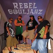 Rebel Souljahz: Bring Back The Days