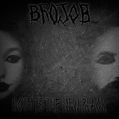 Brojob: Goth Is the New Black (feat. Dickie Allen & Ben Duerr)