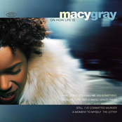 Macy Gray: On How Life Is