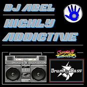 DJ Abel: Highly Addictive