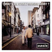 (What's the Story) Morning Glory? [Deluxe Edition Remastered]