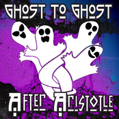 After Aristotle: Ghost to Ghost