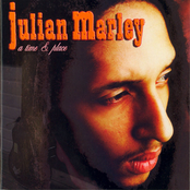 Julian Marley: A Time and Place