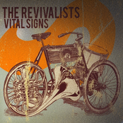 The Revivalists: Vital Signs