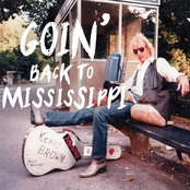 Kenny Brown: Goin' Back to Mississippi