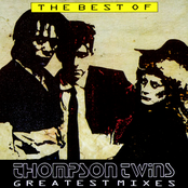 The Best of Thompson Twins - Greatest Mixes