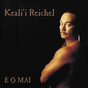 Keali'i Reichel: E O Mai