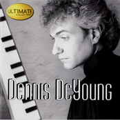 Dennis Deyoung: Ultimate Collection