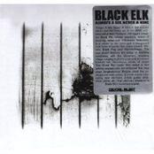 Black Elk: Always A Six Never A Nine