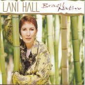 Lani Hall: Brasil Nativo