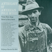 Anthology Of American Folk Music, Vol. 3A: Songs